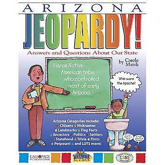 Arizona Jeopardy! by Carole Marsh - 9780793397914 Book