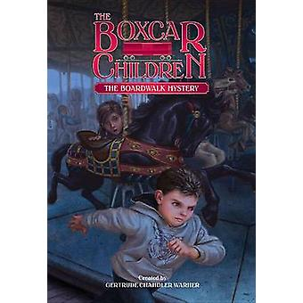 The Boardwalk Mystery by Gertrude Chandler Warner - Tim Jessell - Tim
