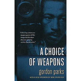Choice of Weapons by Gordon Parks - 9780873517690 Book