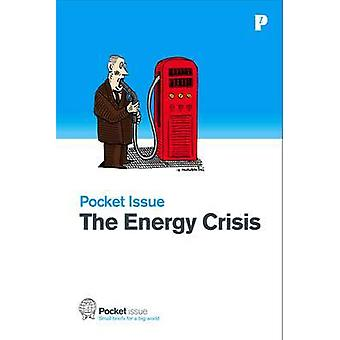The Energy Crisis - How Do We Fuel Our Future? by Nathaniel Price - 97