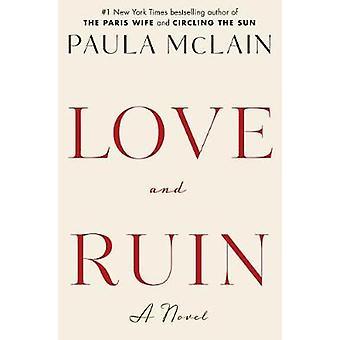 Love and Ruin by Paula McLain - 9781101967386 Book