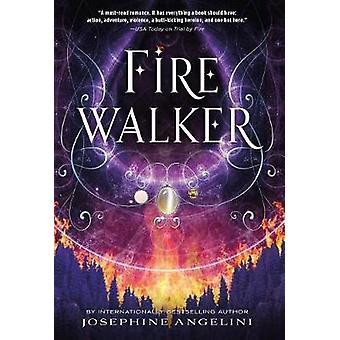 Firewalker by Josephine Angelini - 9781250050908 Book
