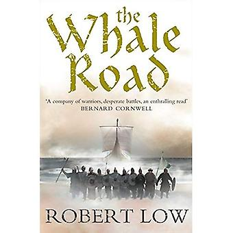 The Whale Road (Oathsworn 1)