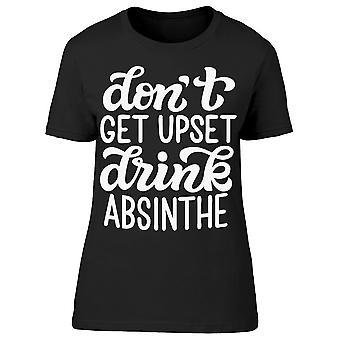 Dont Get Upset Absinthe Tee Women's -Imagen por Shutterstock