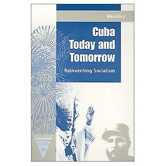 Cuba today and tomorrow