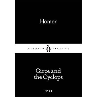 Circe and the Cyclops by Homer