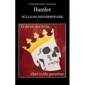 Hamlet (Wordsworth Classics) (Wadsworth Collection) (Paperback) by Shakespeare William