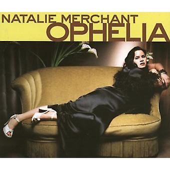 Natalie Merchant - Ophelia [CD] USA import