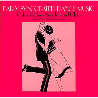 Early Syncopated Dance Music-Cakewalks Two-Steps T - Early Syncopated Dance Music-Cakewalks Two-Steps T [CD] USA import