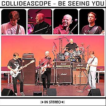 Collideascope - を見てあなた [CD] 米国のインポートします。