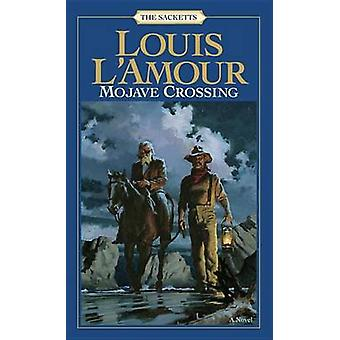 Mojave Crossing by Louis LAmour
