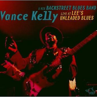 Vance Kelly - Live at Lee's Unleaded Blues [CD] USA import