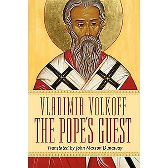 The Pope's Guest by Vladimir Volkoff - John Marson Dunaway - 97808814