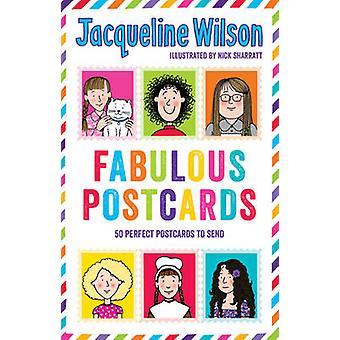 Jacqueline Wilson - fabuleuses cartes postales par Jacqueline Wilson - Nick Sha