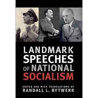 Landmark Speeches of National Socialism by Randall L. Bytwerk - Randa