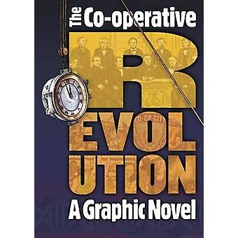 Co-operative Revolution - a Graphic Novel - How Co-operatives Can Chang