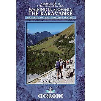 Marche en Slovénie - la Karavanke par Justi Carey - Roy Clark - 97818