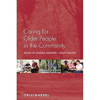Caring for Older People in the Community (Wiley Series in Nursing)