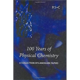 100 ans de physique-chimie: une Collection d'articles qui