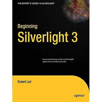 Beginning Silverlight 3 (Expert's Voice in Silverlight)