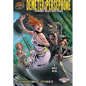Graphic Myths & Legends:Demeter & Persephone: 0 (Graphic Universe)