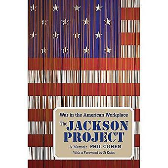 Le projet de Jackson: War in the Workplace américain