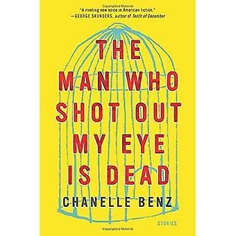 The Man Who uit mijn oog shot Is dood: verhalen