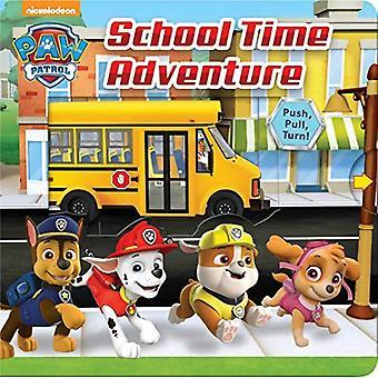 Paw Patrol School Time Adventure [Board book]