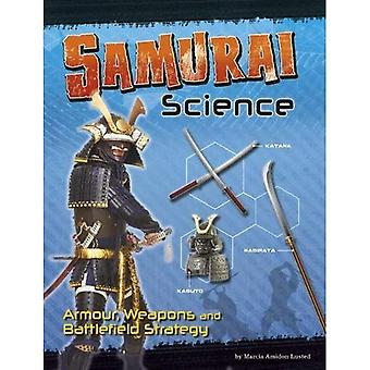 Samurai Science: Armour, Weapons and Battlefield Strategy (Edge Books: Warrior Science)