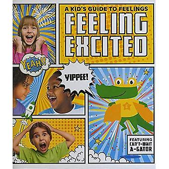 Feeling Excited (A Kid's Guide to Feelings)