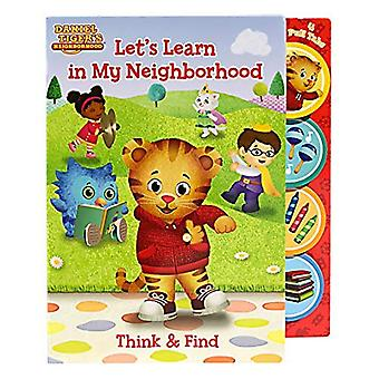 Daniel Tiger Let's Learn in My Neighborhood: Think and Find Pull Tab Board Book (Think and Find Pull Tab Book) [Board book]