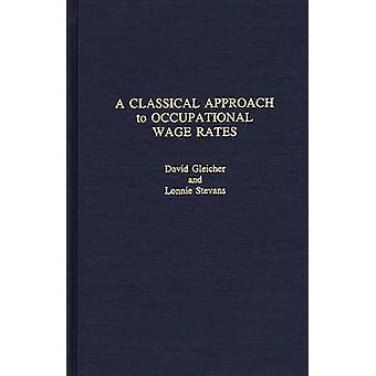 A Classical Approach to Occupational Wage Rates by Gleicher & David