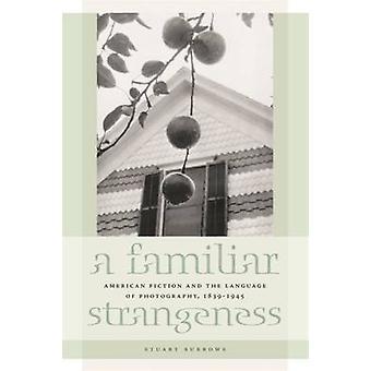 A Familiar Strangeness by Burrows & Stuart