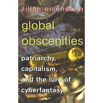 Capitalismo de Patriarcado global obscenidades e a atração de Cyberfantasy por Eisenstein & Zillah