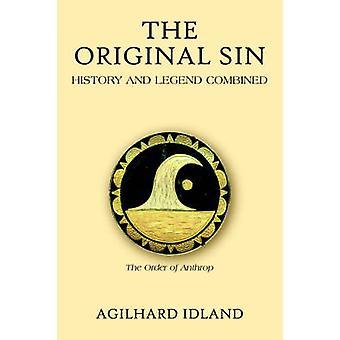 Die ursprüngliche Sünde Geschichte und Legende durch Guide & Agilhard kombiniert