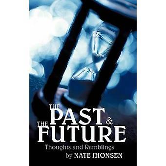 Jhonsen & ネイトによる過去と未来の思想ととりとめ
