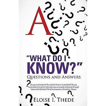 What Do I Know by Thede & Eloise I.