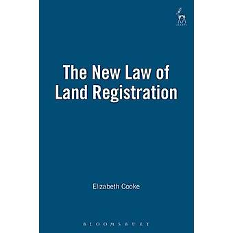 The New Law of Land Registration by Cooke & Elizabeth