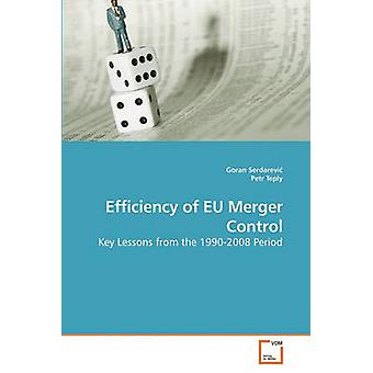 Efficiency of EU Merger Control by Serdarevi & Goran