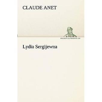 Lydia Sergijewna par Anet & Claude
