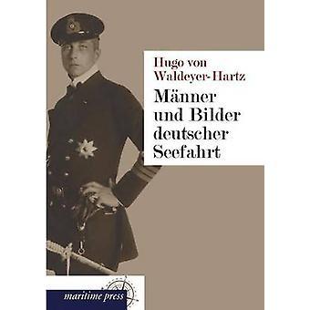 Manner Und Bilder Deutscher Seefahrt by WaldeyerHartz & Hugo Von