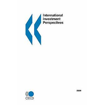 Internationale Investitionen Perspektiven 2006 Ausgabe von OECD. Veröffentlicht von OECD Publishing