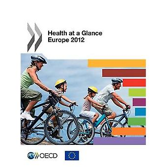 Health at a Glance Europe 2012 by OECD