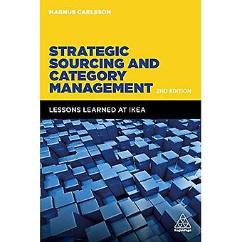 Strategic Sourcing and Category Management: Lessons� Learned at IKEA