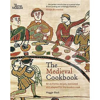 The Medieval Cookbook (2nd Revised edition) by Maggie Black - 9780714