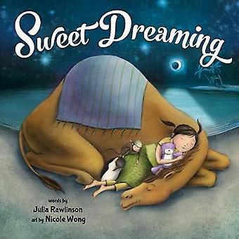 Sweet Dreaming by Sweet Dreaming - 9781492634423 Book