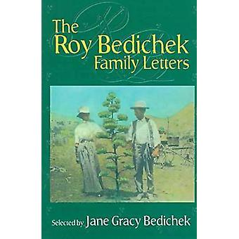The Roy Bedichek Family Letters by Bedichek - 9781574410327 Book