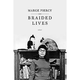 Braided Lives by Marge Piercy - 9781604864427 Book