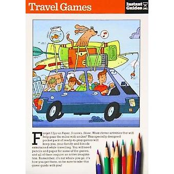 Travel Games - The Instant Guide by Instant Guides - 9781780500003 Book