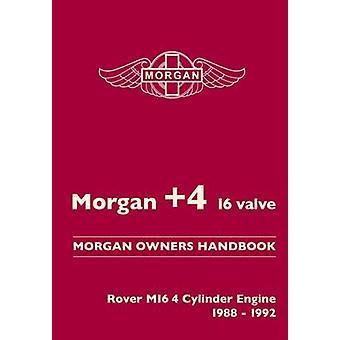 Morgan +4 16 Valve Morgan Owners Handbook - Rover M16 4 Valve Engine 1